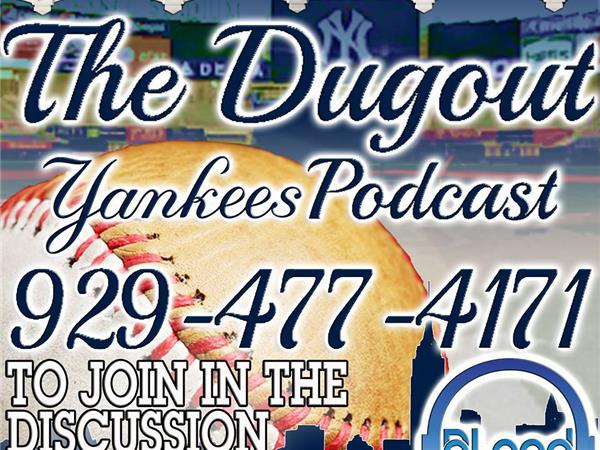 Yankees Podcast – The Dugout (2016 Season Opener)